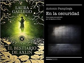 El bestiario de Axlin, Laura Gallego. En la oscuridad, Antonio Pampliega